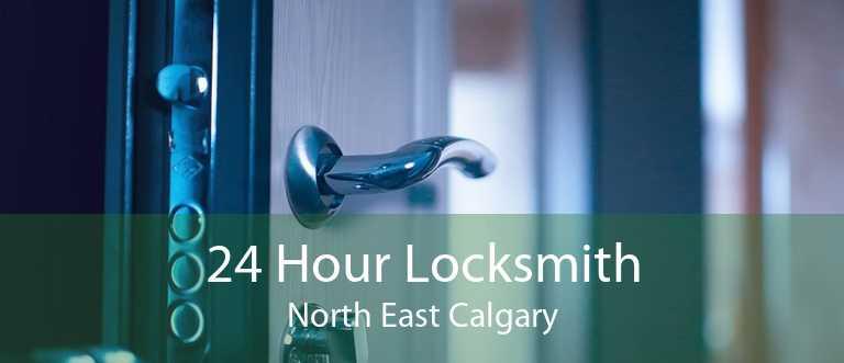 24 Hour Locksmith North East Calgary