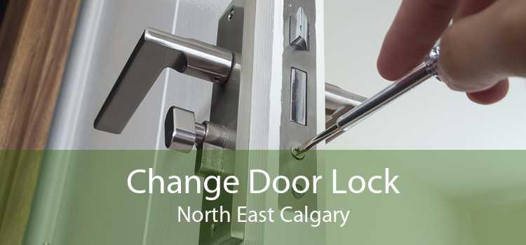 Change Door Lock North East Calgary