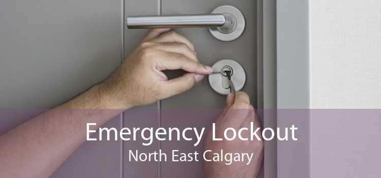 Emergency Lockout North East Calgary