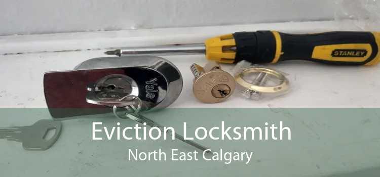 Eviction Locksmith North East Calgary