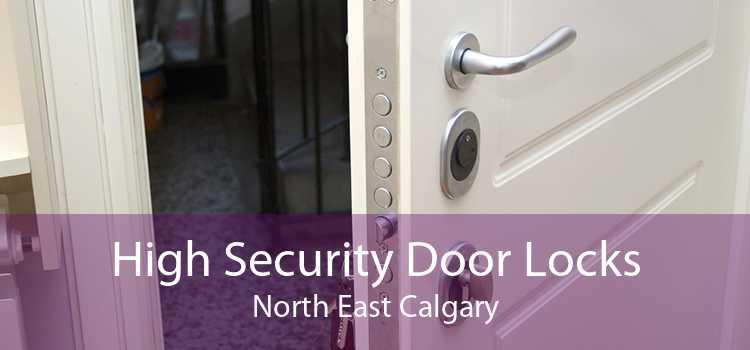 High Security Door Locks North East Calgary