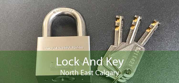 Lock And Key North East Calgary