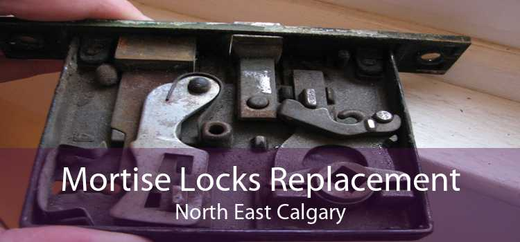 Mortise Locks Replacement North East Calgary