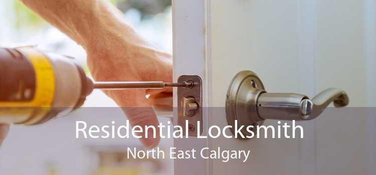 Residential Locksmith North East Calgary